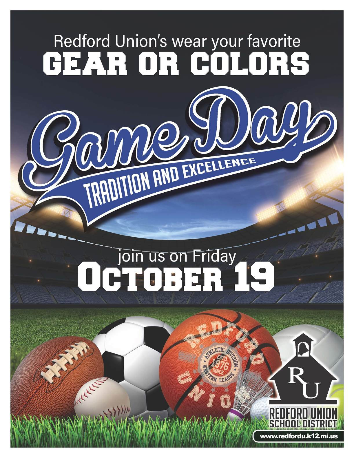 Redford Union's Game Day, Join us on Friday, October 19th and wear your favorite Gear and Colors.